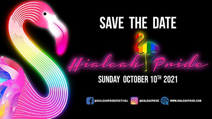 HialeahPride2021SaveTheDateWide.jpg