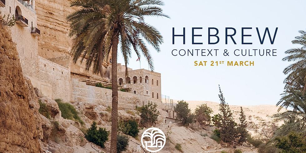 Hebrew Context & Culture