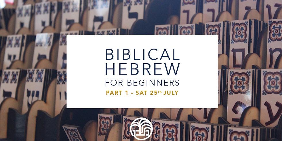 Biblical Hebrew for Beginners, Part 1