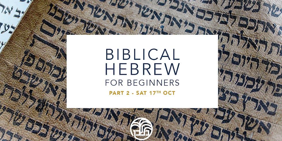 Biblical Hebrew for Beginners, Part 2
