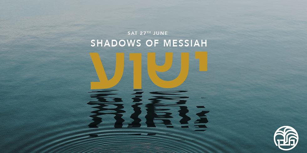 Shadows of Messiah