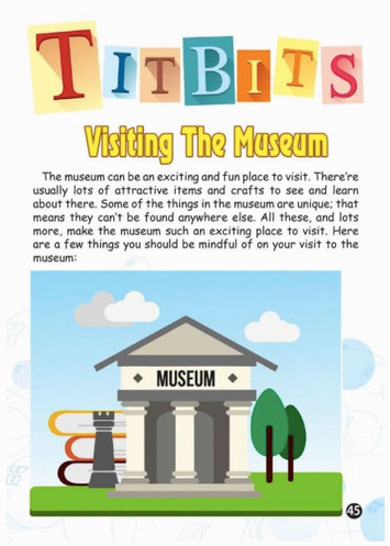 Titbits: Visiting The Museum