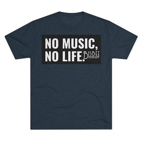 """NO MUSIC NO LIFE"" Men's Tri-Blend Crew Tee"