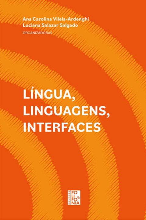Língua, linguagens, interfaces