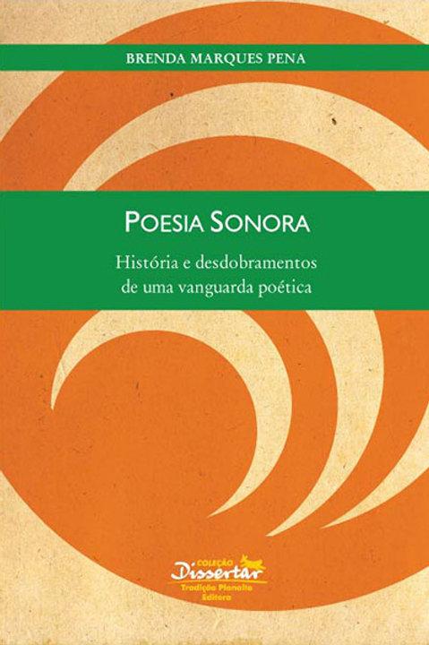 Poesia sonora: história e desdobramentos de uma vanguarda poética