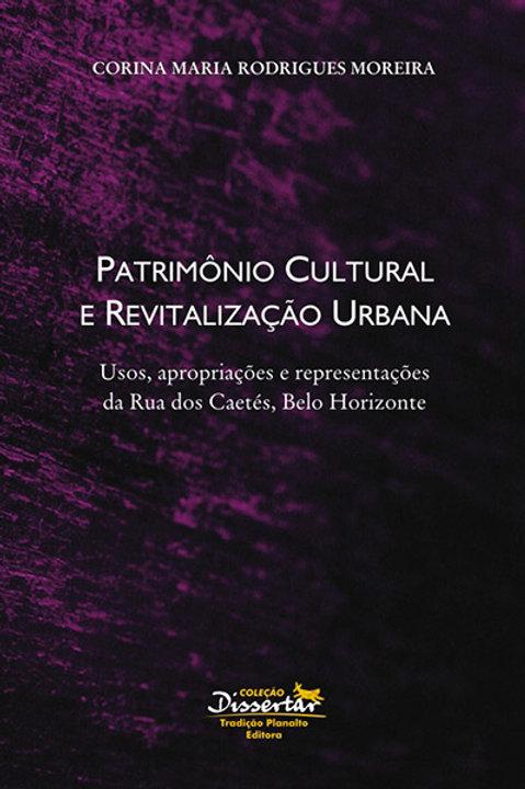 Patrimônio cultural e revitalização urbana