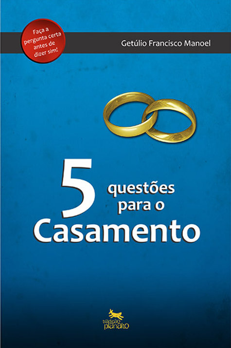 5 Questões para o Casamento