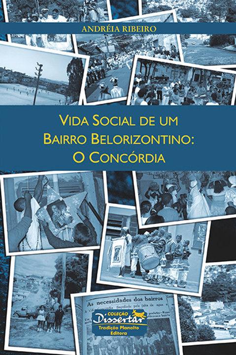 Vida social de um bairro belorizontino: o Concórdia
