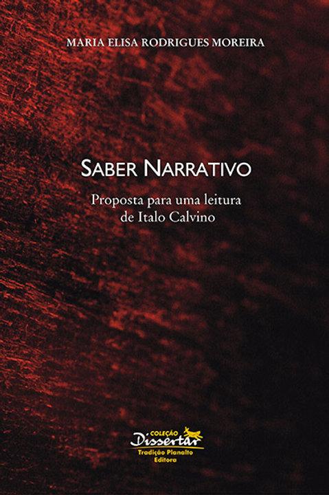 Saber narrativo: Proposta para uma leitura de Italo Calvino