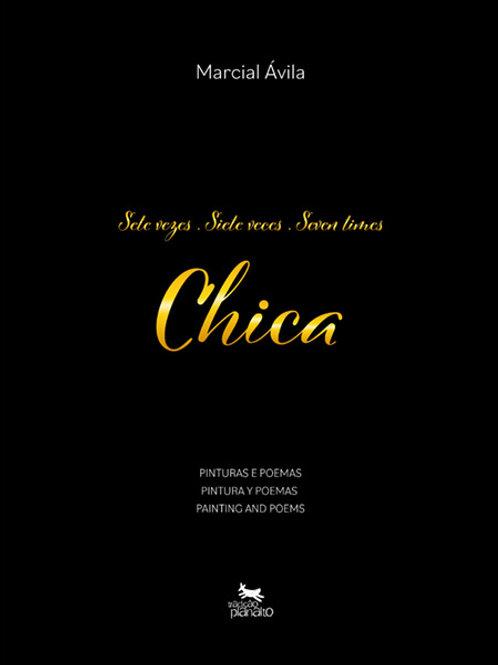 Sete Vezes Chica - Siete veces Chica - Seven Times Chica