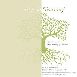 Beyond 'Teaching': A conference on the larger meaning of Education - Kochi