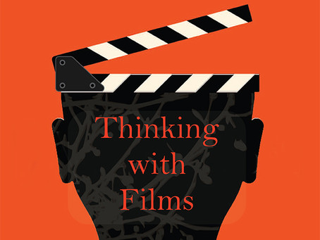 Thinking with Films
