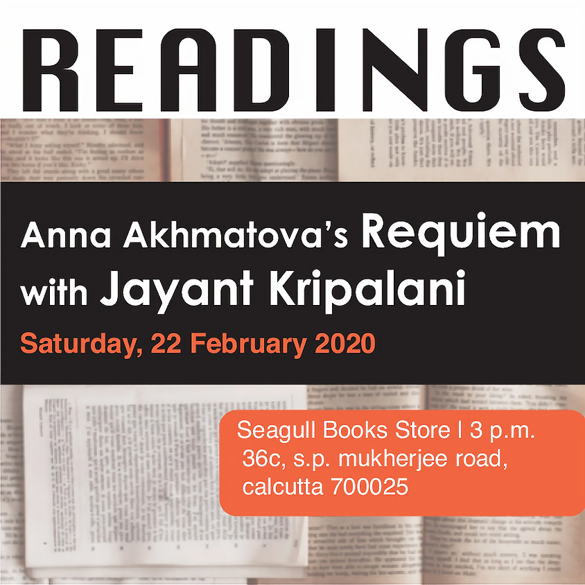 Introducing Weekly Readings @Seagull: 'Requiem', Anna Akhmatova