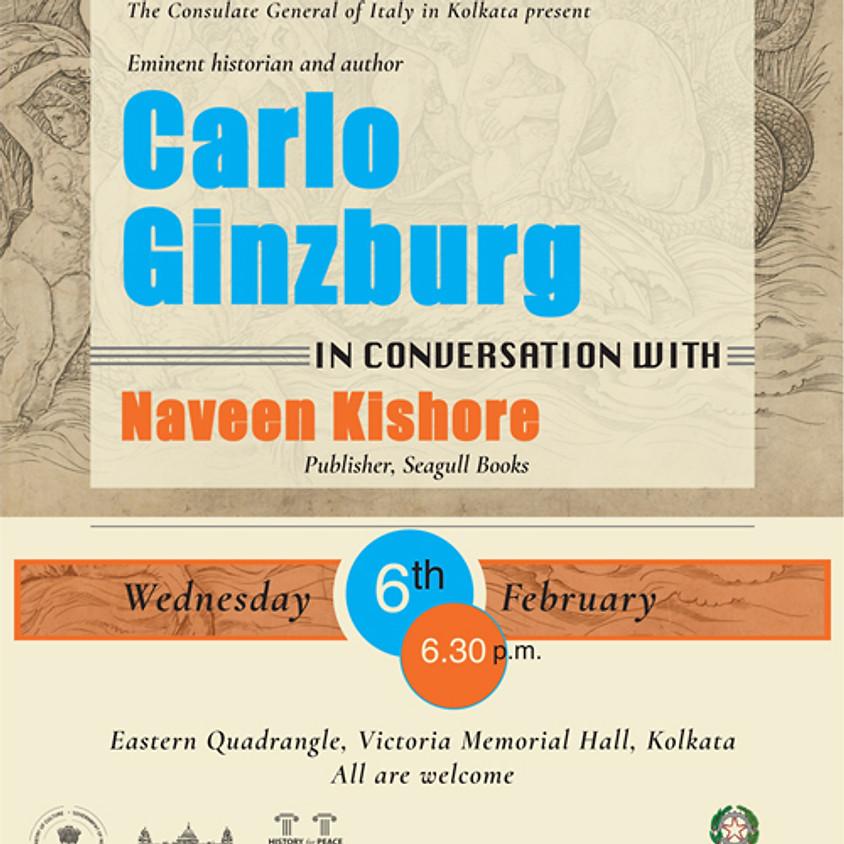 Carlo Ginzburg in conversation with Naveen Kishore
