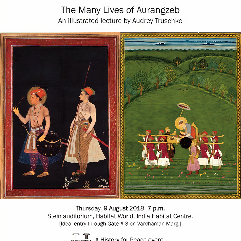 The Many Lives of Aurangzeb