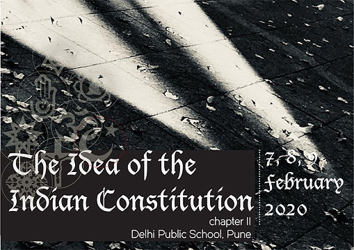 The Idea of the Indian Constitution – Chapter II: A report