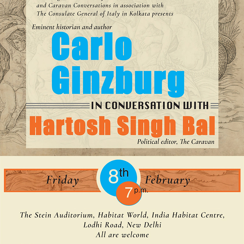 Carlo Ginzburg in conversation with Hartosh Singh Bal