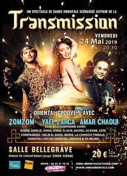 """Oriental Groove vous présente un spectacle de danse orientale scènarisé autour de """"TRANSMISSION"""" avec Yaël Zarca, Amar Chaoui et Zomzom"""