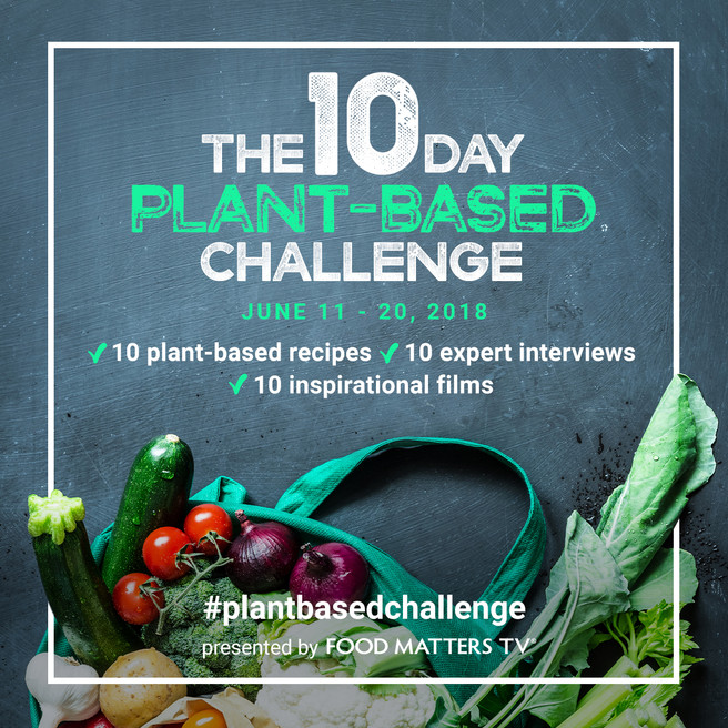 Food Matters 10 Day Plant-Based Challenge!