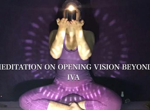 IVA Meditation on opening vision beyond Purple