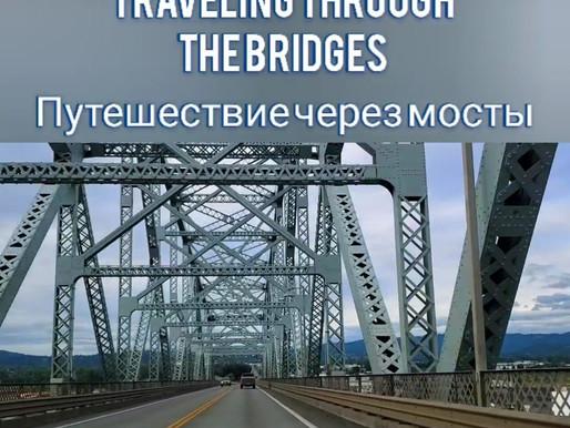 Traveling through the bridges