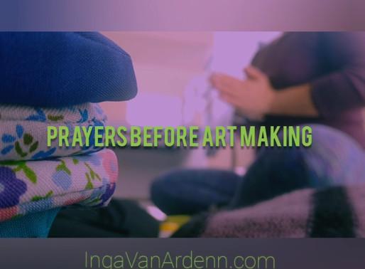 Prayers before art making