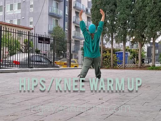 Hips/Knee Warm Up