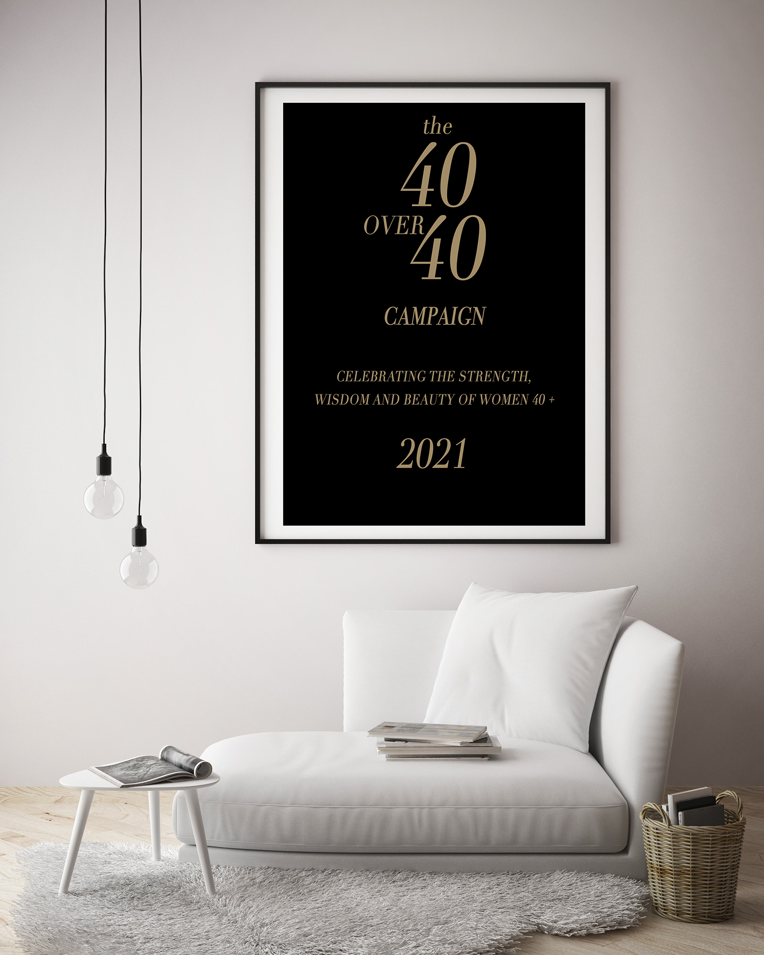 40 OVER 40 WOMAN CAMPAIGN.