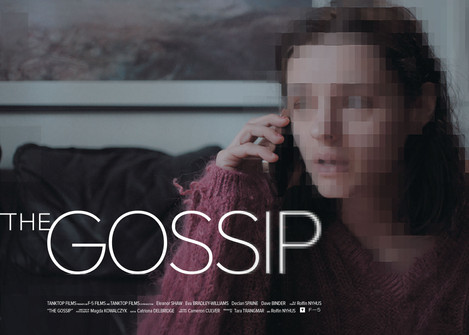 The Gossip (Costume Designer)