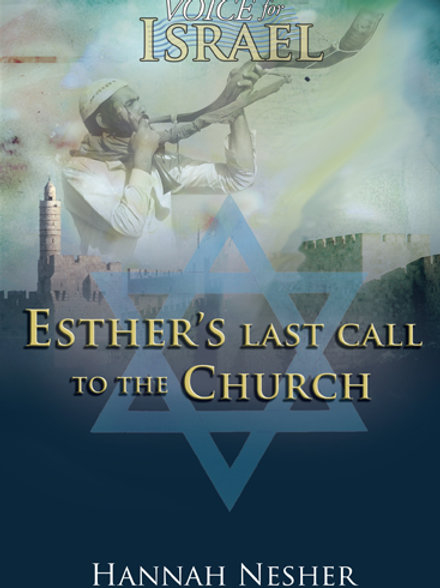 Esther's Last Call to the Church