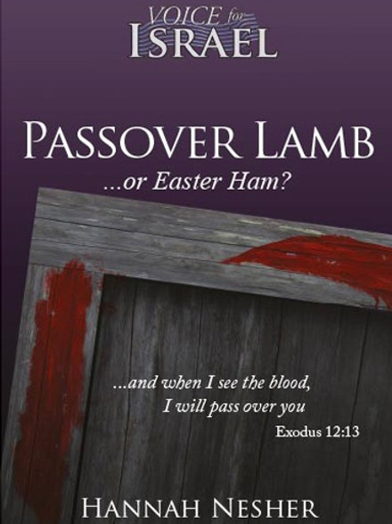 Passover Lamb or Easter Ham?