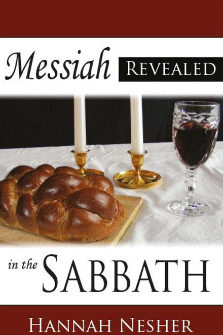 Messiah Revealed in the Sabbath