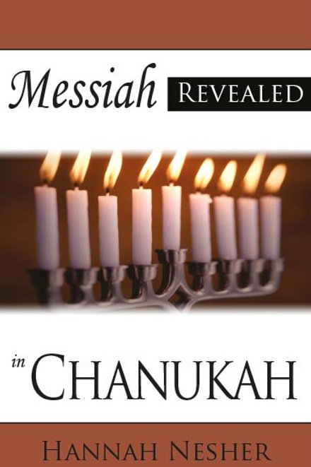 Messiah Revealed in Chanukah