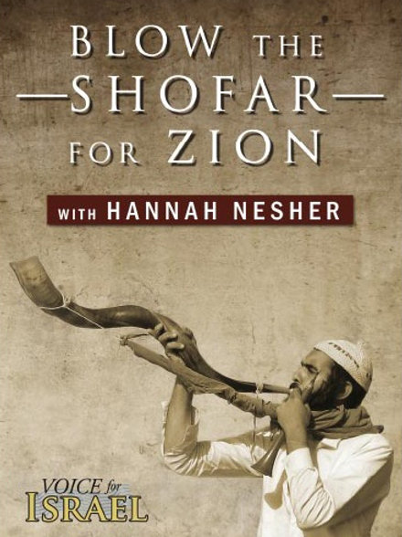 Blow the Shofar for Zion