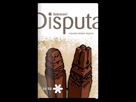 Disputa, debreceni kulturális-közéleti folyóírat - publikáció, 2005
