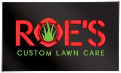 Roe's Custom Lawn Care (2017)