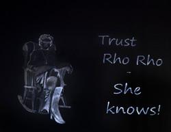 Trust Rho Rho!