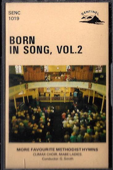 Holman Climax & Mabe Ladies Choir - Born In Song Vol2