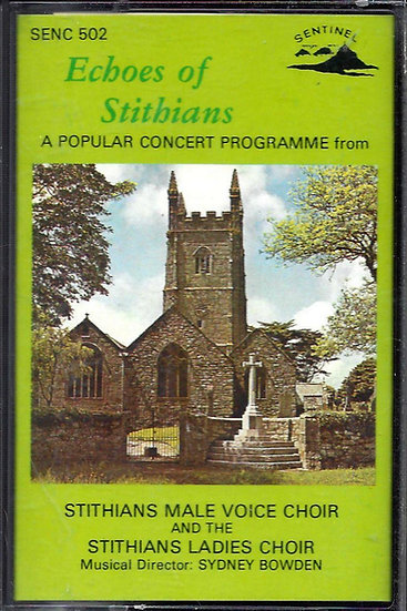 Stithians MV + Ladies Choirs - Echoes of Stithians