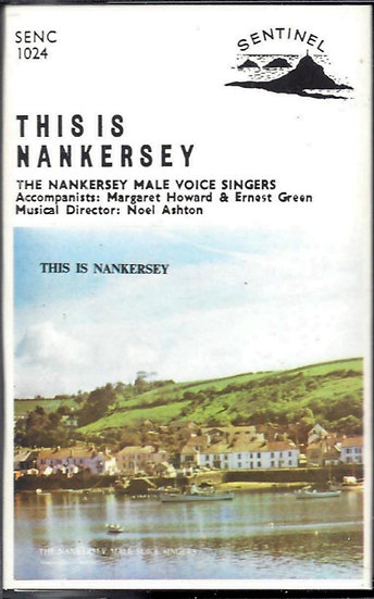 Nankersey Male Voice Singers - This Is Nankersey