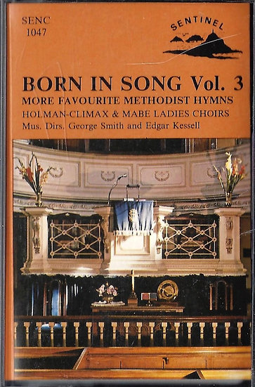 Holman Climax & Mabe Ladies Choir - Born In Song Vol 3