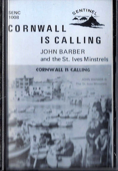 John Barber & St Ives Minstrels - Cornwall is Calling