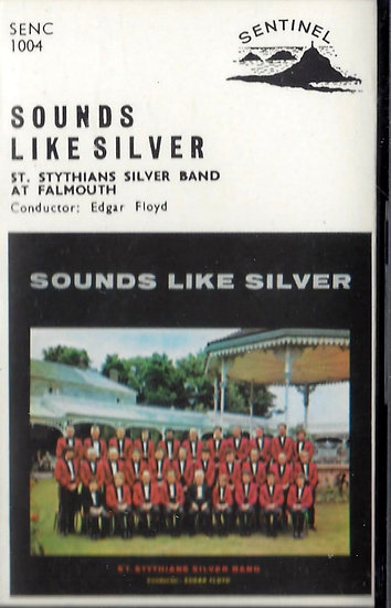 St Stythians Silver Band Sounds Like Silver