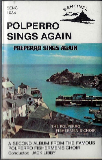 Polperro Fisherman's Choir - Polperro Sings Again