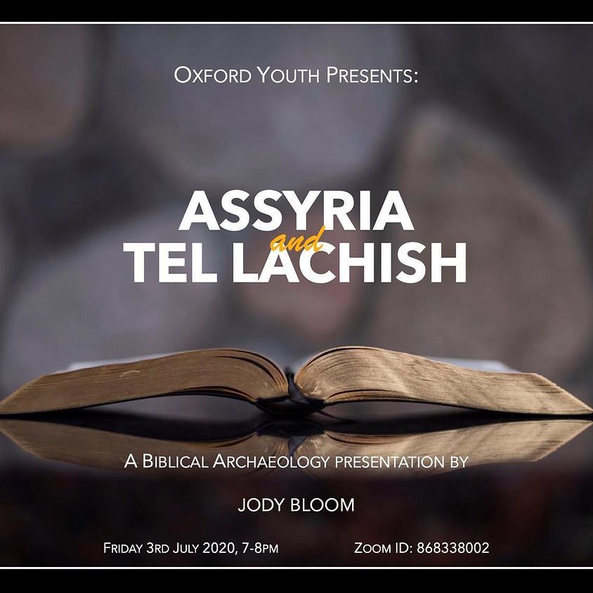 Assyria & Tel Lachish