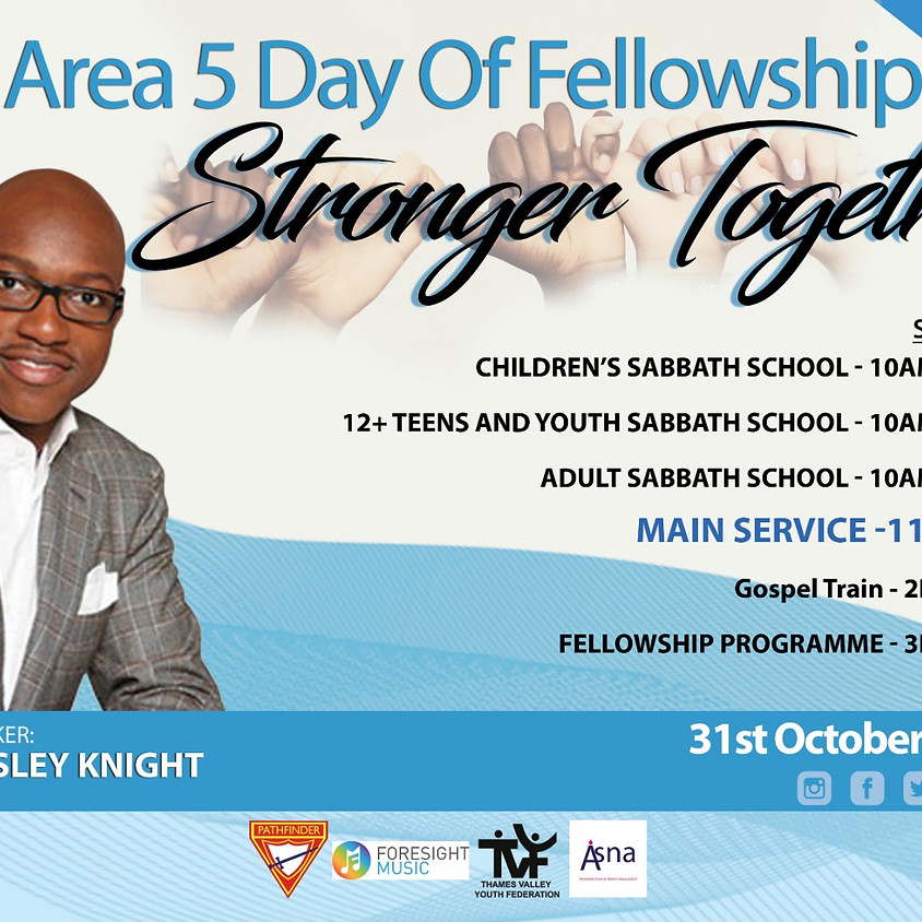 Area 5 day of fellowship : Stronger together