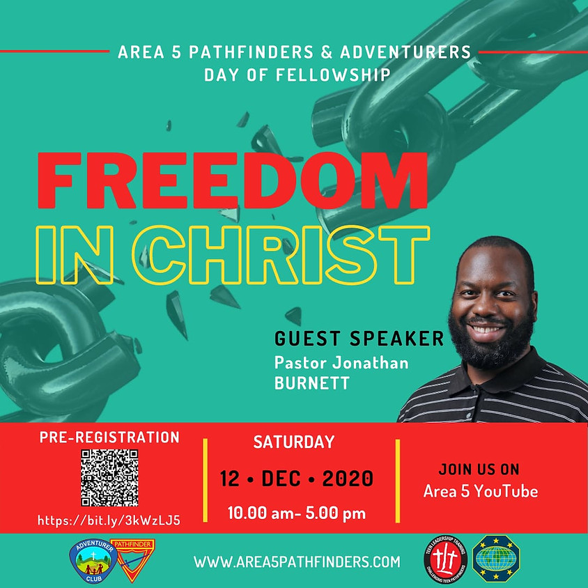 Area 5 Pathfinder and Adventurer online Day of Fellowship: Freedom in Christ