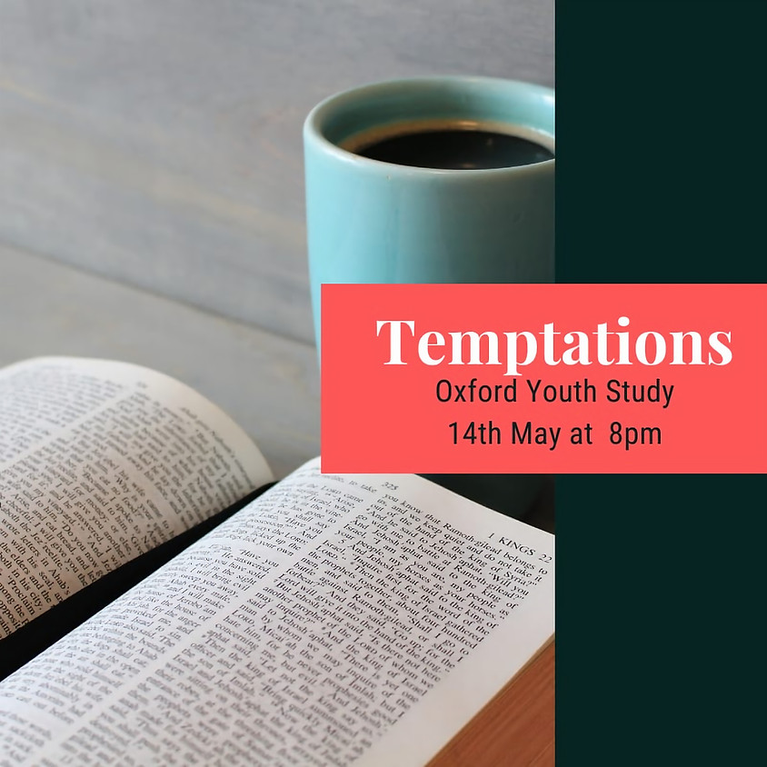 Youth Bible Study - Temptations