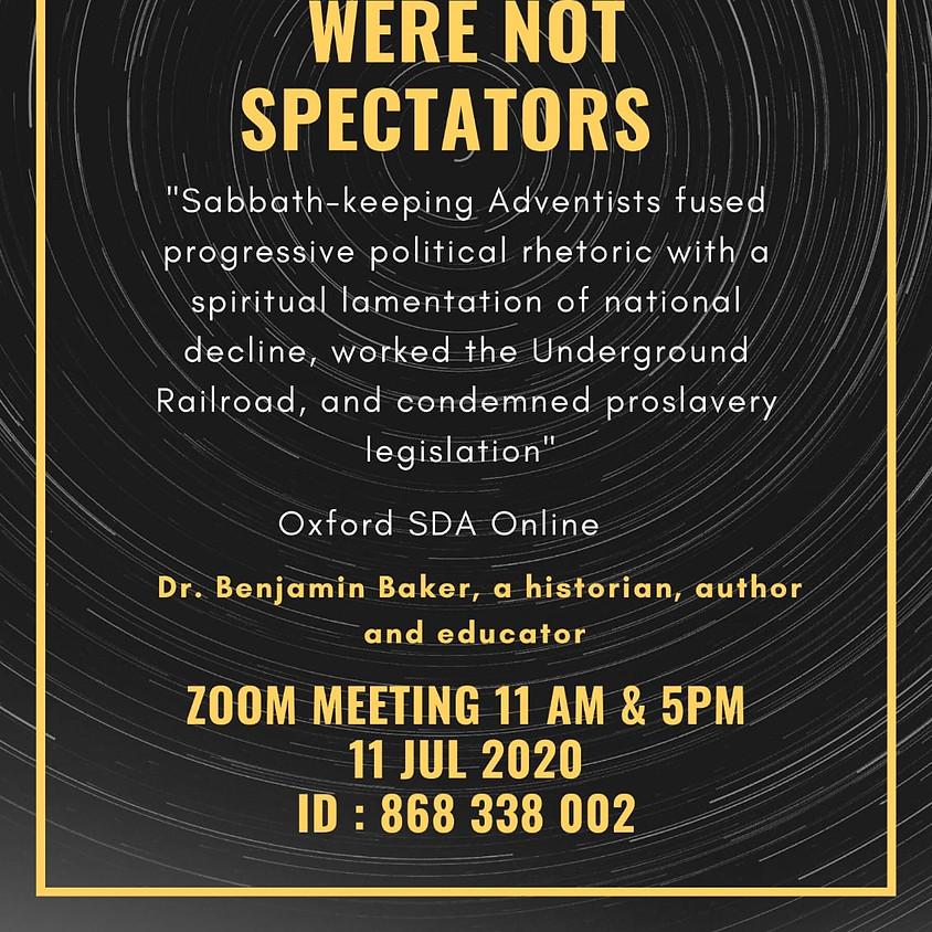 Adventists Were Not Spectators