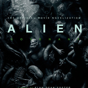 Alien: Covenant novelization by Alan Dean Foster